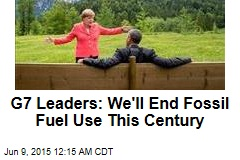G7 Leaders: We'll End Fossil Fuel Use This Century