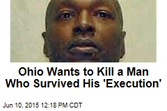 Ohio Wants to Kill a Man Who Survived His 'Execution'