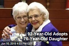 92-Year-Old Adopts 76-Year-Old Daughter