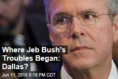 Where Jeb Bush's Troubles Began: Dallas?