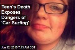 Teen's Death Exposes Dangers of 'Car Surfing'