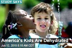 America's Kids Are Dehydrated