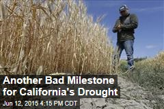 Another Bad Milestone for California's Drought