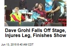 Dave Grohl Falls Off Stage, Injures Leg, Finishes Show