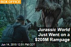 Jurassic World Just Went on a $205M Rampage