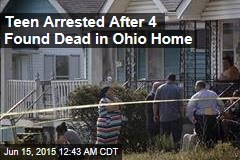 Teen Arrested After 4 Found Dead in Ohio Home
