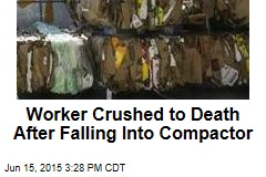 Worker Crushed to Death After Falling Into Compactor