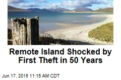 Remote Island Shocked by First Theft in 50 Years