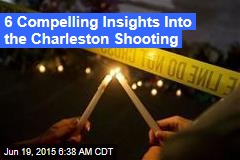 6 Compelling Insights Into Charleston Shooting