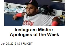 Instagram Misfire: Apologies of the Week