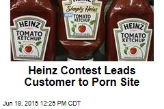 Heinz Contest Leads Customer to Porn Site