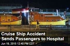 Cruise Ship Accident Sends Passengers to Hospital