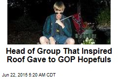 Chief of Group That Inspired Roof Gave to GOP Hopefuls
