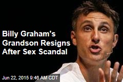 Billy Graham's Grandson Resigns After Sex Scandal