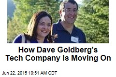 How Dave Goldberg's Tech Company Is Moving On
