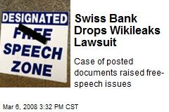 Swiss Bank Drops Wikileaks Lawsuit