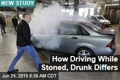 How Driving While Stoned, Drunk Differs