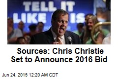 Sources: Chris Christie Set to Announce 2016 Bid