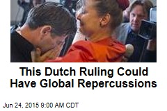 This Dutch Ruling Could Have Global Repercussions