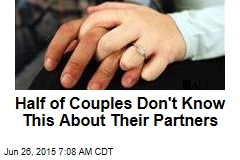 Half of Couples Don't Know This About Their Partners