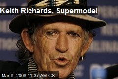 Keith Richards, Supermodel