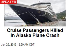Cruise Passengers Feared Dead in Alaska Plane Crash