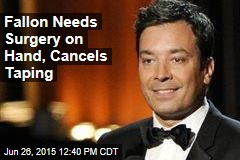 Fallon Needs Surgery on Hand, Cancels Taping