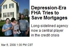 Depression-Era FHA Tries to Save Mortgages
