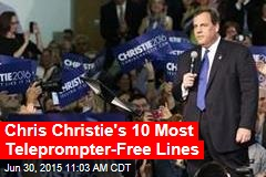 Chris Christie's 10 Most Teleprompter-Free Lines