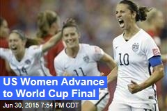 US Women Advance to World Cup Final