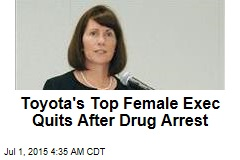 Toyota's Top Female Exec Quits After Drug Arrest