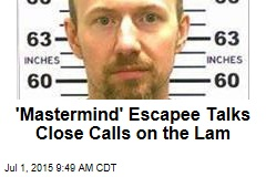 'Mastermind' Escapee Talks Close Calls on the Lam