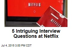 5 Intriguing Interview Questions at Netflix
