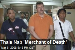 Thais Nab 'Merchant of Death'
