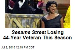 Sesame Street Losing 44-Year Veteran This Season