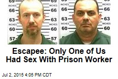 Escapee: Only One of Us Had Sex With Prison Worker