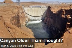 Canyon Older Than Thought?