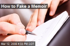 How to Fake a Memoir