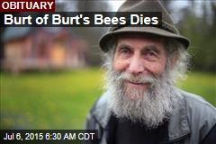 Burt of Burt's Bees Dies