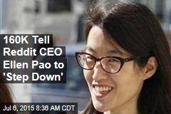 160K Tell Reddit CEO Ellen Pao to 'Step Down'