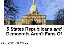 5 States Republicans and Democrats Aren't Fans Of