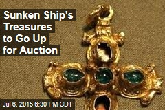 Sunken Ship's Treasures to Go Up for Auction