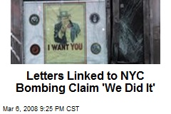 Letters Linked to NYC Bombing Claim 'We Did It'