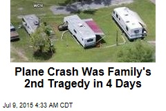 Plane Crash Was Family's 2nd Tragedy in 4 Days