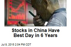 Stocks in China Have Best Day in 6 Years