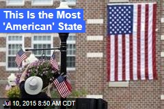 This Is the Most 'American' State