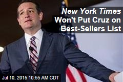 New York Times Won't Put Cruz on Best-Sellers List