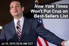 New York Times Won't Put Cruz on Best-Sellers List