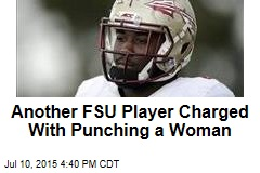 Another FSU Player Charged With Punching a Woman