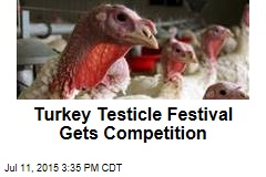 Turkey Testicle Festival Gets Competition